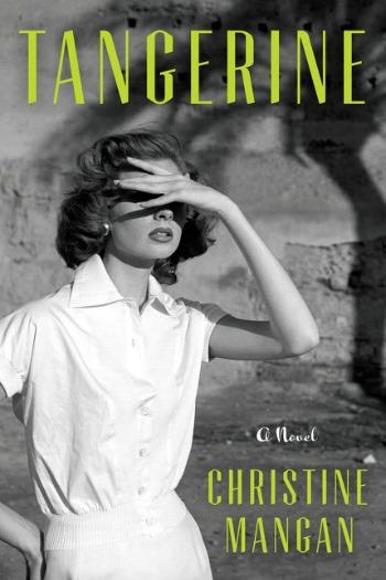 Novel Visits Review of Tangerine by Christine Mangan