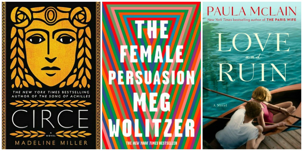Novel Visits: Wrapping It Up! April 2018 - The Cream of the Crop in books: Circe by Madeline Miller, The Female Persuasion by Meg Wolitzer, and Love and Ruin by Paula McClain