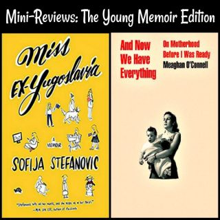 Mini-Reviews: The Young Memoir Edition