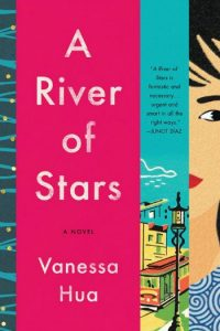 Novel Visits Summer Preview 2018: A River of Stars by Vanessa Hua