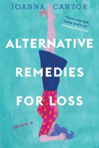 Novel Visits Mini-Reviews: Alternative Remedies for Loss by Joanna Cantor