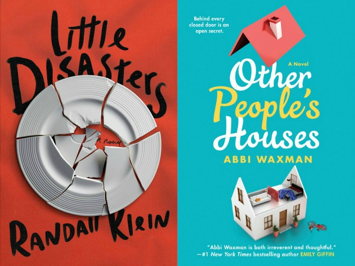 Novel Visits My Week in Books for 5/7/18: Currently Reading - Little Disasters by Randall Klein and Other People's Houses by Abbi Waxman
