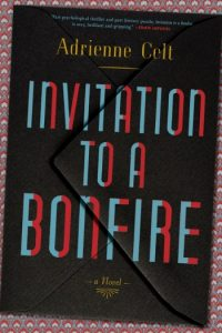 Novel Visits Summer Preview 2018: Invitation to a Bonfire by Adrienne Celt