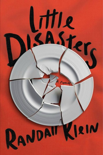 Novel Visits Review - Little Disasters by Randall Klein