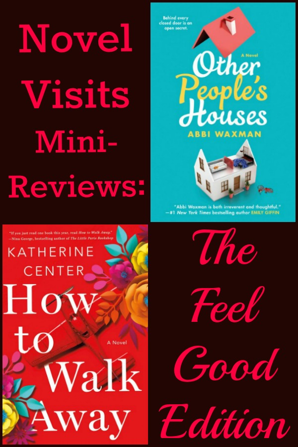 Sometimes you just want to read a book that makes you feel good. And, when you listen to a book that makes you feel good? Even better! My last two audiobooks have done just that and more. I'm not sure if I'd quite consider Other People's Houses and How To Walk Away