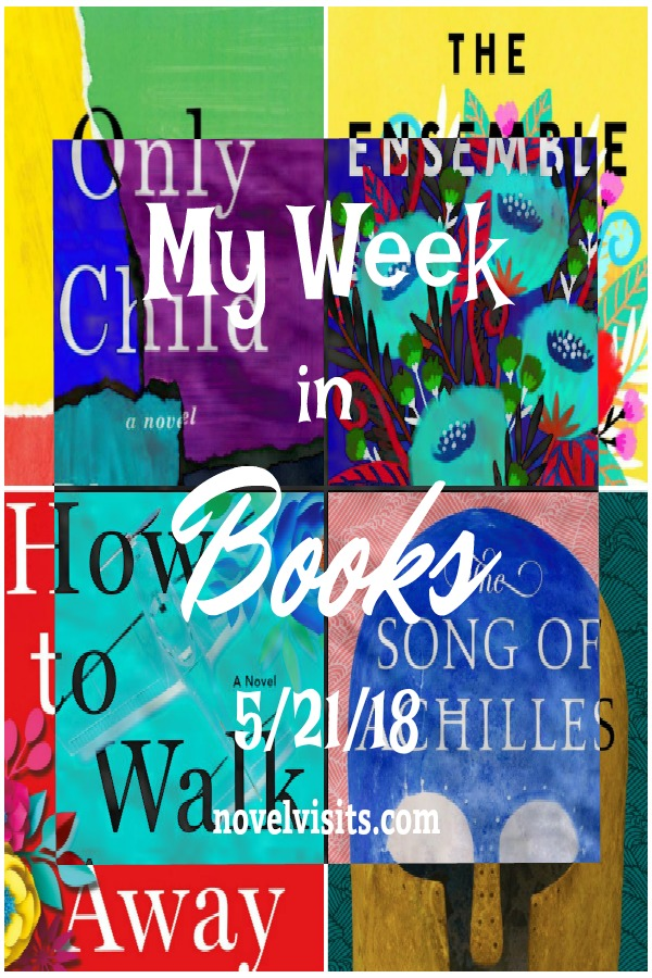 Novel Visits My Week in Books for 5/21/18 - A look back at books completed and books not completed, as well as those currently being read and a peek at what's next.