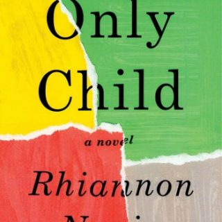 Only Child by Rhiannon Navin | Review