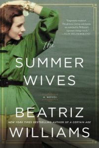 Novel Visits Summer Preview 2018: Summer Wives by Beatriz Williams