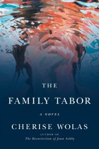 Novel Visits: Goodreads Under 2000 - My Favorite Books with Few Reviews - The Family Tabor by Cherise Wolas