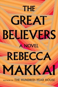 Novel Visits' BEST BOOKS of 2018 - The Great Believers by Rebecca Makkai