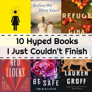 Novel Visits: 10 Hyped Books I Just Couldn't Finish