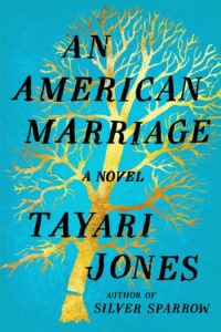 Novel Visits's Americana Books: An American Marriage by Tayari Jones