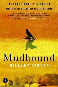 Novel Visits's Americana Books: Mudbound by Hillary Jordan