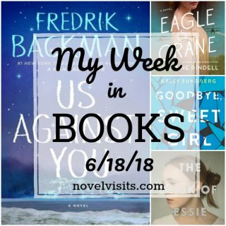 Novel Visits's My Week in Books for 6/18/18