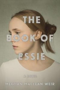 Novel Visits: The Book of Essie by Meghan MacLean Weir