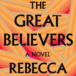 The Great Believers by Rebecca Makkai | Review