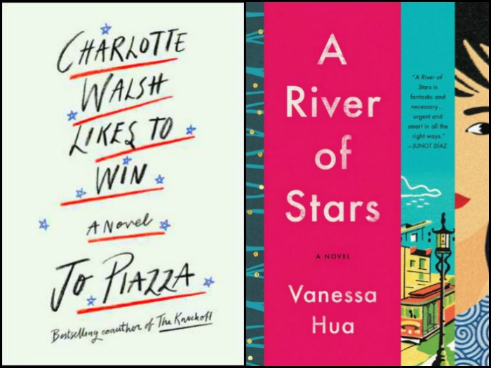 Novel Visits' My Week in Books for 7/30/18: Currently Reading - Charlotte Walsh Likes to Win by Jo Piazza and A River of Stars by Vanessa Hua