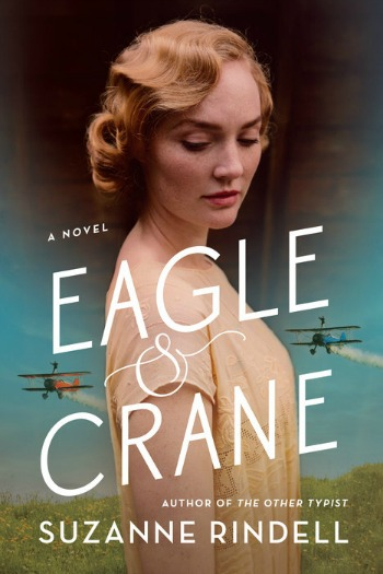 Novel Visits Review: Eagle & Crane by Suzanne Rindell