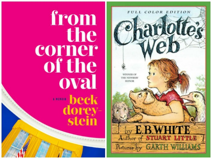 Novel Visits' My Week in Books for 7/23/18: Last Week's reads - From the Corner of the Oval by Beck Dorey-Stein and Charlotte's Web by E.B. White