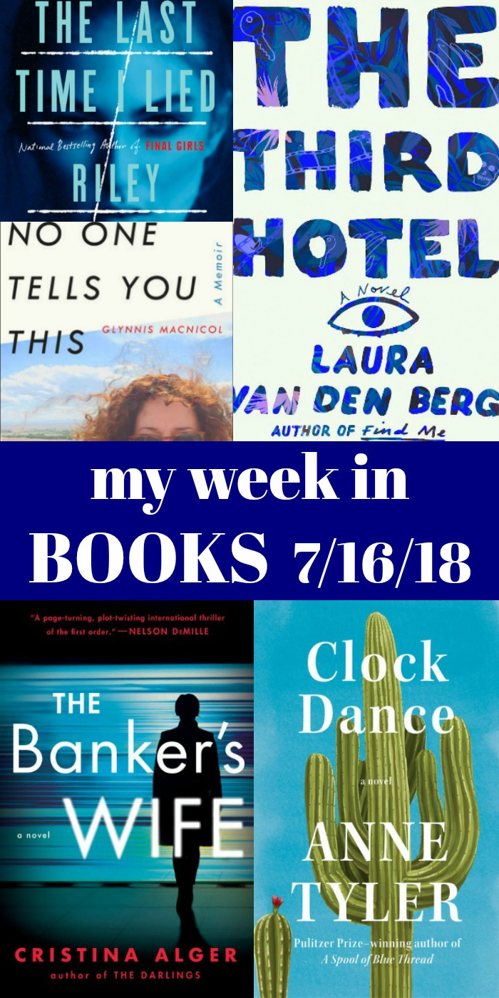novel Visits: My Week in Books for 7/16/18 - Thrillers dominated last week's reads, I was disappointed in a trusted author, and now I've moved on to exciting new memoirs out this month.