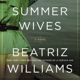 The Summer Wives by Beatriz Williams | Review