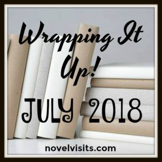 Wrapping It Up! July 2018 | More