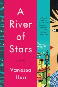 Novel Visits' Summer Mini-Reviews - A River of Stars by Vanessa Hua