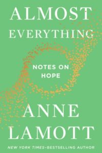 Novel Visits' Fall Preview 2018 - Almost Everything by Anne Lamott