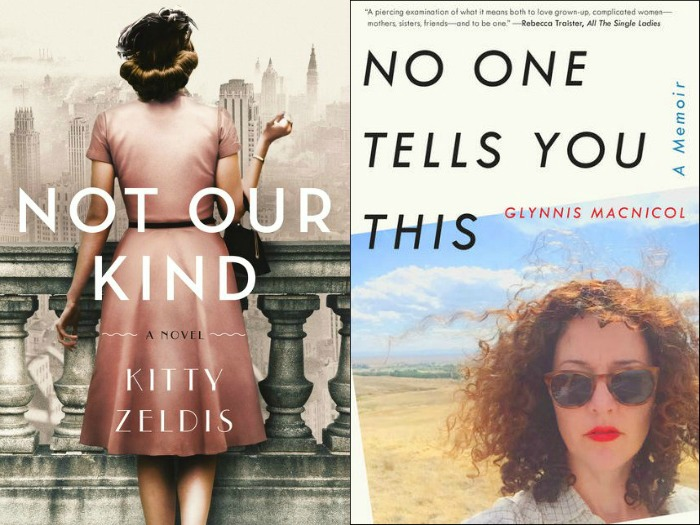 Novel Visits' My Week in Books for 8/20/18: Likely to Read Next - Not Our Kind by Kitty Zeldis and No One Tells You This by Glynnis MacNicol