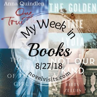 Novel Visits: My Week in Books for 8/27/18