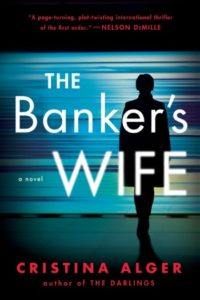 Novel Visits' Summer Mini-Reviews - The Banker's Wife by Cristina Alger
