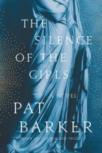 Novel Visits' Fall Preview 2018 - The Silence of the Girls by Pat Barker