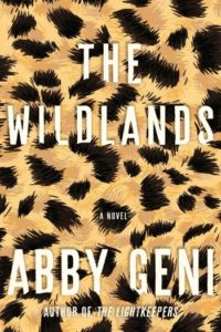 Novel Visits' Fall Preview 2018 - The Wildlands by Abby Geni