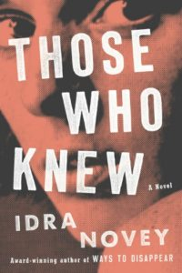 Novel Visits' Fall Preview 2018 - Those Who Knew by Idra Novey