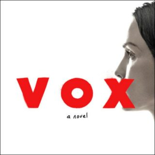 Novel Visits Review of Vox by Christina Dalcher
