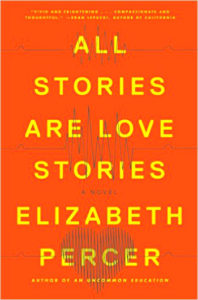 Novel Visits: Goodreads Under 2000 - My Favorite Books with Few Reviews - All Stories Are Love Stories by Elizabeth Percer