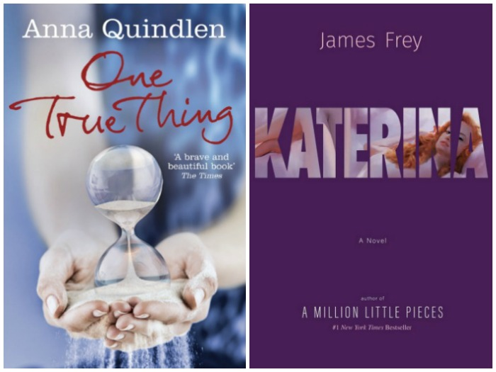 Novel Visits' My Week in Books for 9/3/18: Currently Reading - One True Thing by Anna Quindlen and Katerina by James Frey