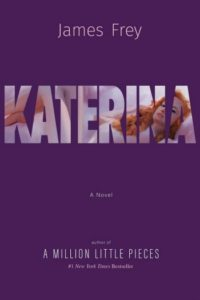 Novel Visits' A Trio of September Mini-Reviews - Katerina by James Frey
