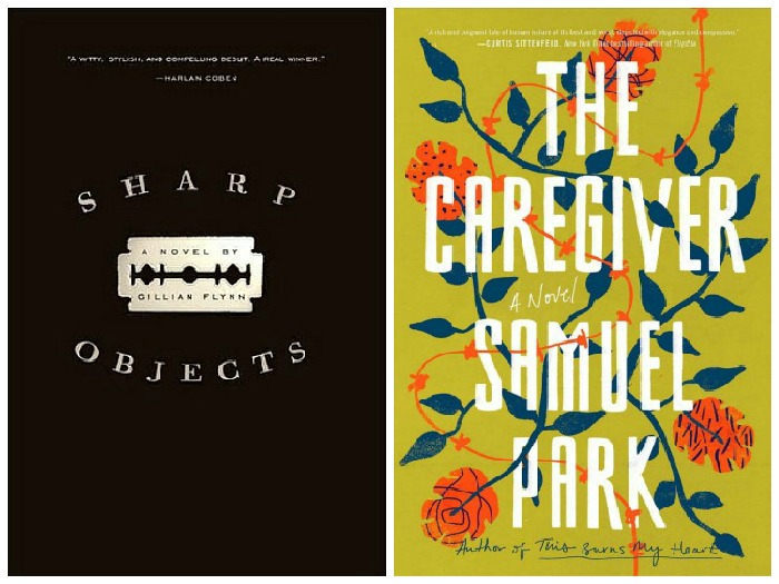 Novel Visits' My Week in Books for 9/17/18: Likely to Read Next - Sharp Objects by Gillian Flynn and The Caregiver by Samuel Park