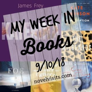 Novel Visits' My Week in Books for 9/10/18