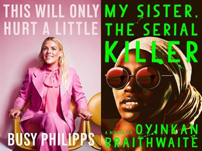 Novel Visits' My Week in Books for 10/29/18: Currently Reading - This Will Only Hurt a Little by Busy Phillipps and My Sister, the Serial Killer by Oyinkan Braithwaite