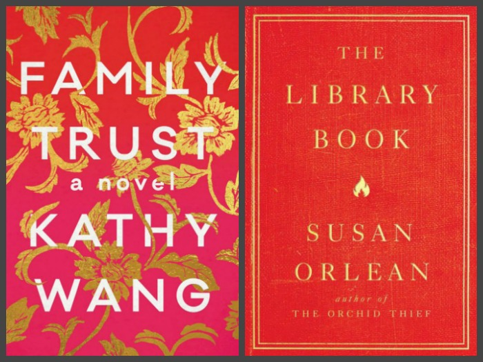 Novel Visits ~ My Week in Books for 10/15/18: Likely to Read Next - Family Trust by Kathy Wang and The Library Book by Susan Orlean
