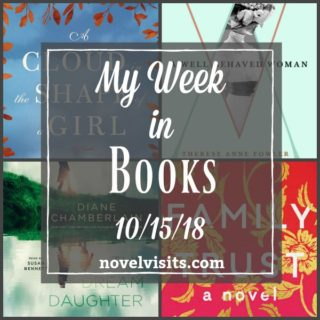 Novel Visits ~ My Week in Books for 10/15/18