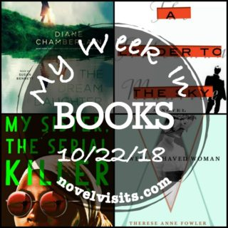 Novel Visits' My Week in Books for 10/22/18
