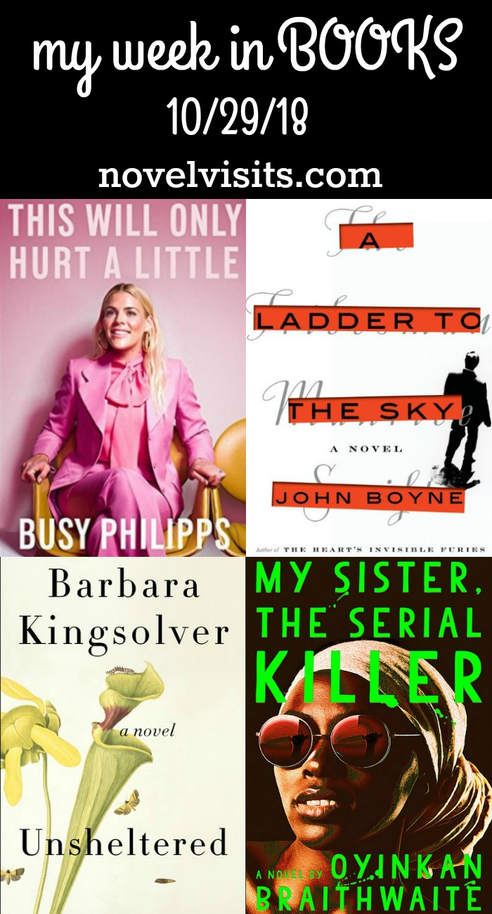 My Week in Books for 10/29/18 - It's a great week when you thoroughly enjoy everything you're reading, and I most certainly did. A psychopath, a serial killer, and a Hollywood star made for a great week in books!