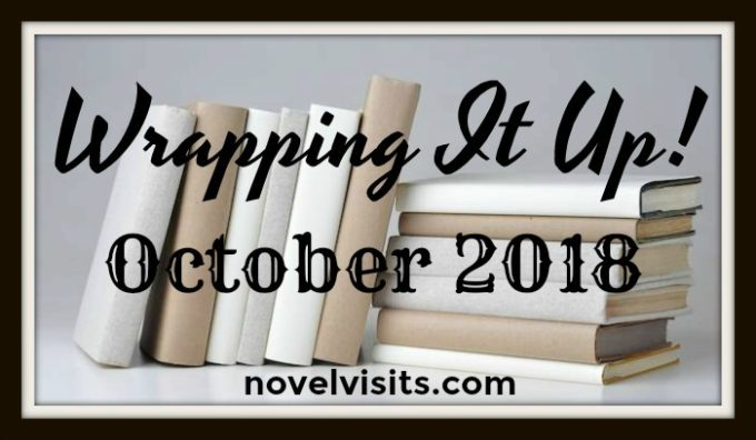 Novel Visits' Wrapping It Up! October 2018