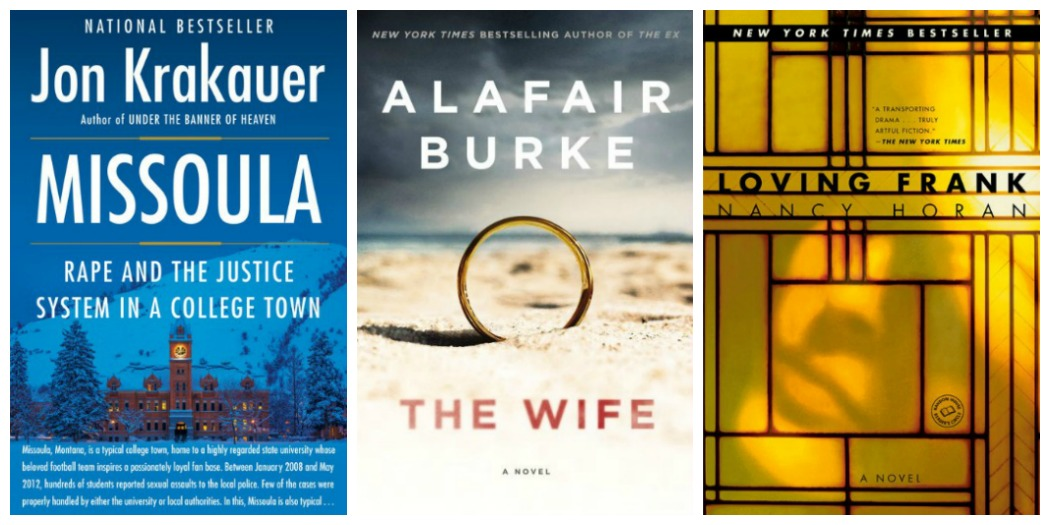 Novel Visits' Wrapping It Up! November 2018: A Cut Above - Missoula by Jon Krakauer, The Wife by Alafair Burke, and Loving Frank by Nancy Horan