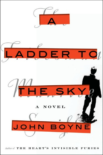 Novel Visits' Review of A Ladder to the Sky by John Boyne