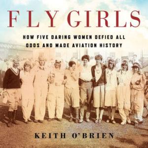 Novel Visits' Nonfiction November Mini-Reviews - Fly Girls by Keith O'Brien