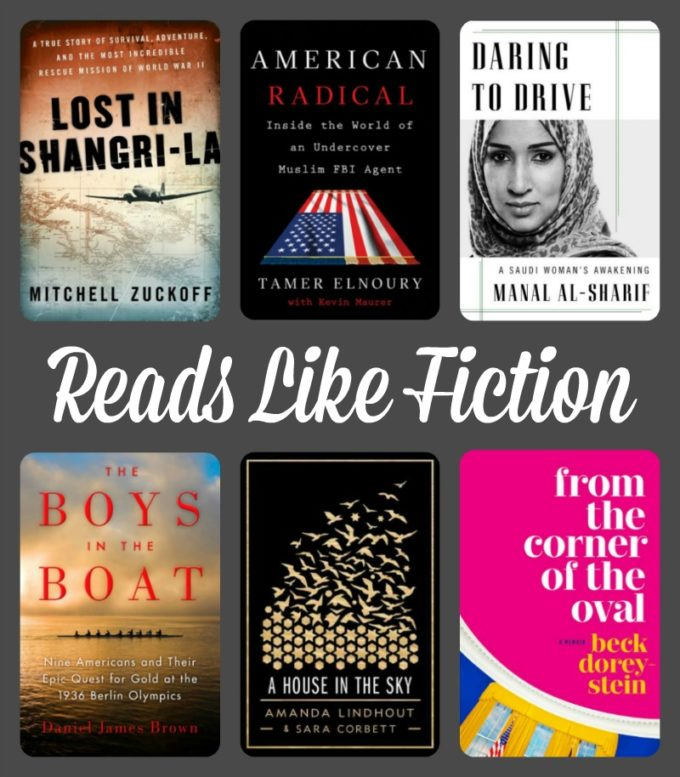 Nonfiction November on Novel Visits: Reads Like Fiction - Lost in Shangri-La by Mitchell Zuckoff, The Boys in the Boat by Daniel James Brown, A House in the Sky by Amanda Lindhout, Daring to Drive by Manal al-Sharif, American Radical by Tamer Elnoury and From the Corner of the Oval by Beck Dorey-Stein.